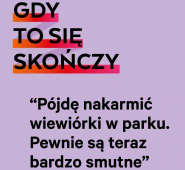 Gdy to się skończy…wspólna akcja Banku BNP Paribas i Gazeta.pl